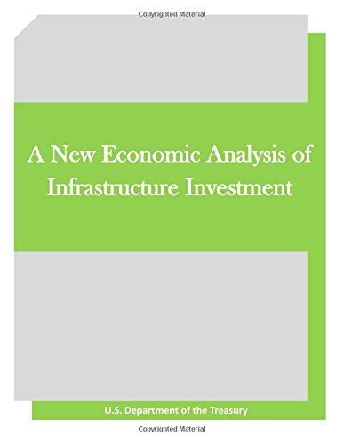 9781519773647: A New Economic Analysis of Infrastructure Investment