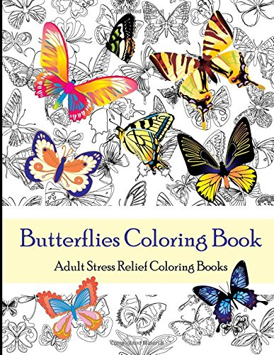 9781519774675: Butterflies Coloring Book (Adult Coloring Books): Adult Stress Relief Coloring Books (Color Therapy)