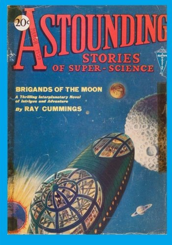 9781519778079: Astounding Stories of Super-Science, Vol. 1, No. 3 (March, 1930) (Volume 3)