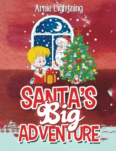 9781519778208: Santa's Big Adventure: Christmas Stories, Christmas Jokes, Games, Activities, and a Christmas Coloring Book! (Children Christmas Books)