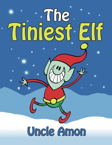 9781519778307: The Tiniest Elf: Christmas Stories, Christmas Jokes, Games, Activities, and a Christmas Coloring Book! (Children Christmas Books)