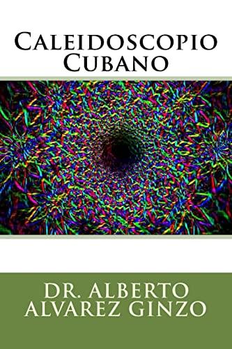 9781519778529: Caleidoscopio Cubano (Spanish Edition)