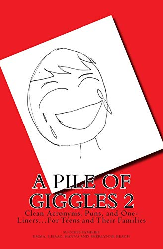 9781519778574: A Pile of Giggles 2: Clean Acronyms, Puns, and One-Liners...For Teens and Their Families (Family Joke Books) (Volume 2)