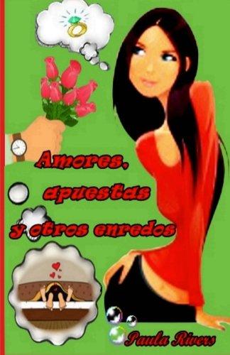 9781519778833: Amores, apuestas y otros enredos (Impredecible cupido) (Volume 2) (Spanish Edition)