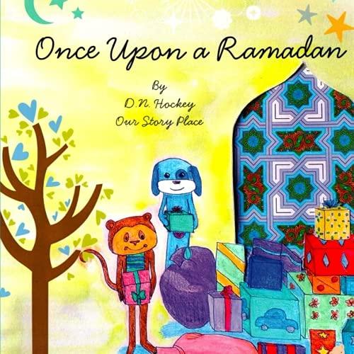 9781519779823: Once Upon a Ramadan