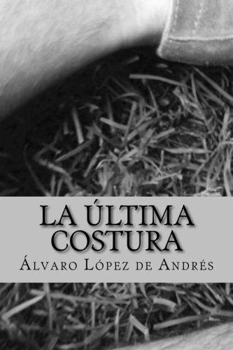 9781519781994: La ultima costura (Spanish Edition)