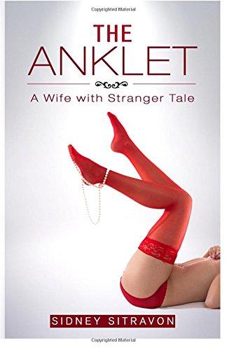 9781519783257: The Anklet: A Wife with Stranger Tale (Katelyn's Stranger Series) (Volume 1)