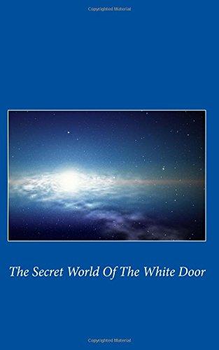 9781519783868: The Secret World Of The White Door (The secret world of the white door trilogy) (Volume 1)