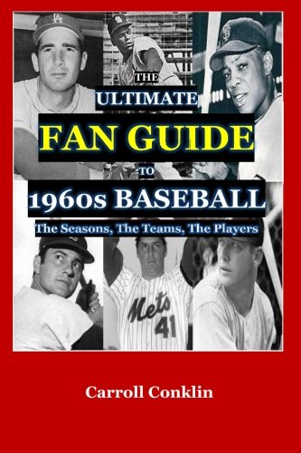 9781519786647: The Ultimate Fan Guide to 1960s Baseball