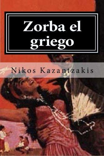 9781519788566: Zorba el griego (Spanish Edition)