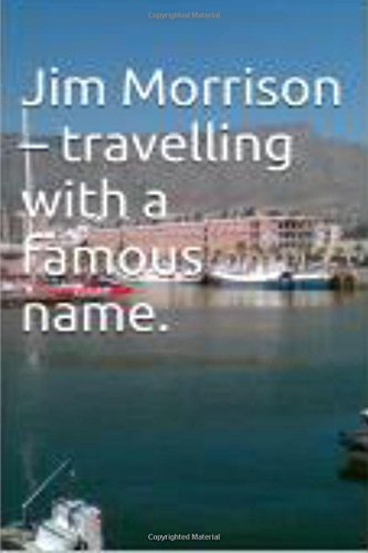 9781519789334: Jim Morrison - travelling with a famous name