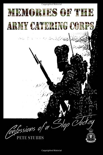 9781519790989: Confessions of a Slop Jockey: Memories of the Army Catering Corps