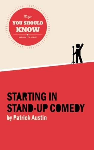 9781519794383: Starting in Stand-Up Comedy: The Things You Should Know