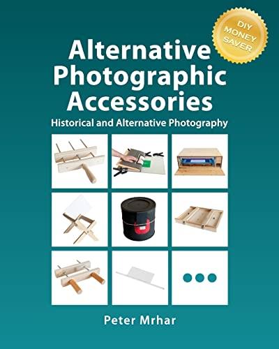 9781519794475: Alternative Photographic Accessories