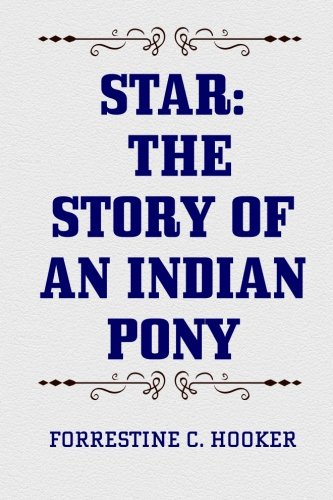 9781519794871: Star: The Story of an Indian Pony