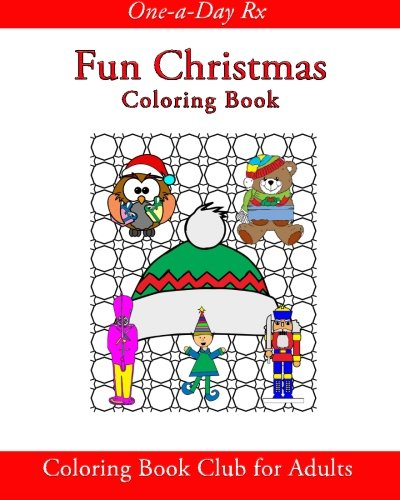 9781519795014: Fun Christmas: Coloring Book Club for Adults (One-a-Day Rx)