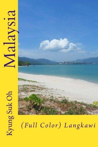 9781519795038: Malaysia: (Full Color) Langkawi