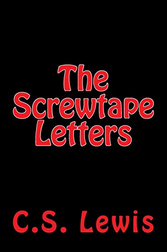 9781519796134: The Screwtape Letters by C.S. Lewis