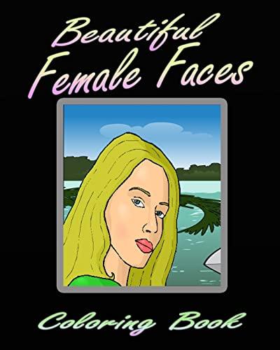 9781519796271: Beautiful Female Faces (Coloring Book)