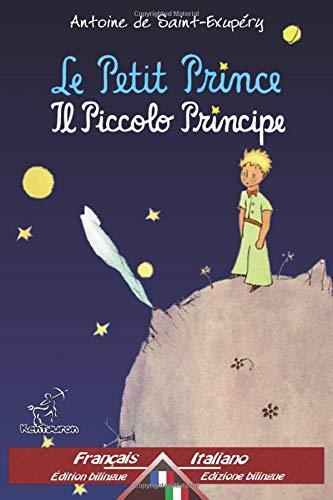 9781519796547: Le Petit Prince - Il Piccolo Principe: Bilingue avec le texte parallèle - Bilingue con testo a fronte: Français-Italien / Francese-Italiano