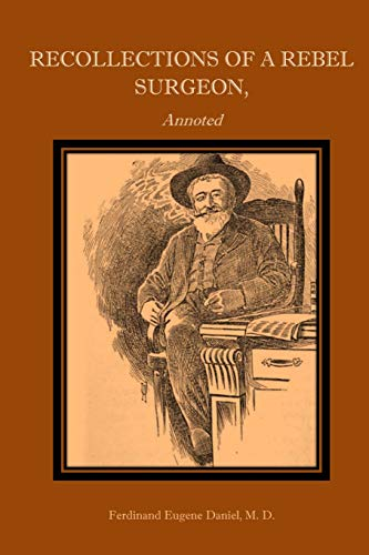9781519796615: Recollections of a Rebel Surgeon, Annotated.