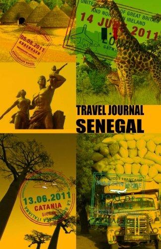 9781519797858: Travel journal SENEGAL: Traveler's notebook. Keep travel memories & weekend. ( New OMJ collection )