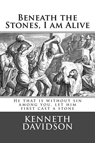 9781519798510: Beneath the Stones, I am Alive