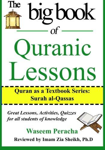 9781519798695: Big book of Quranic Lessons: Quran as a Textbook Series: Surah Al-Qassas