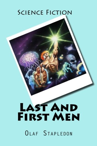 9781519799470: Last And First Men