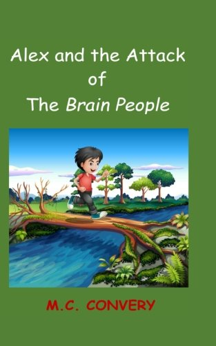 9781519799739: Alex and the Attack of the Brain People