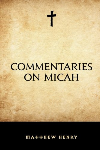 9781519799913: Commentaries on Micah