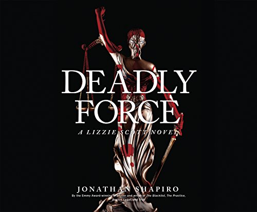 Deadly Force (Compact Disc): Jonathan Shapiro