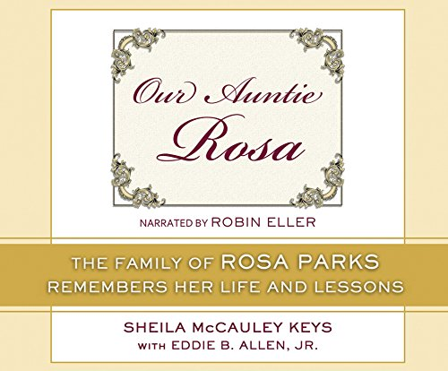 Our Auntie Rosa: The Family of Rosa: Keys, Sheila Mccauley/