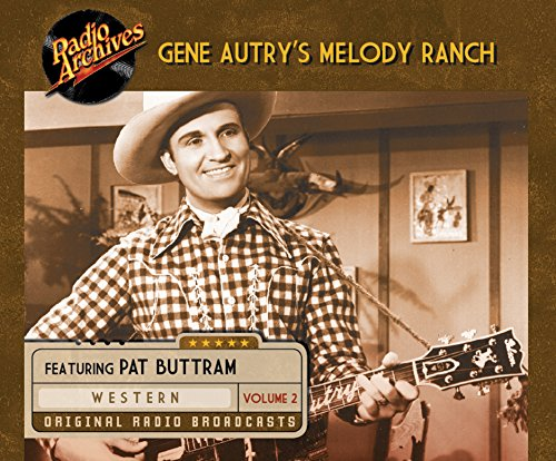 Gene Autry's Melody Ranch, Volume 2 (MP3 CD)