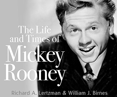 9781520002132: The Life and Times of Mickey Rooney