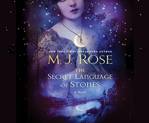 The Secret Language of Stones (Compact Disc): M.J. Rose