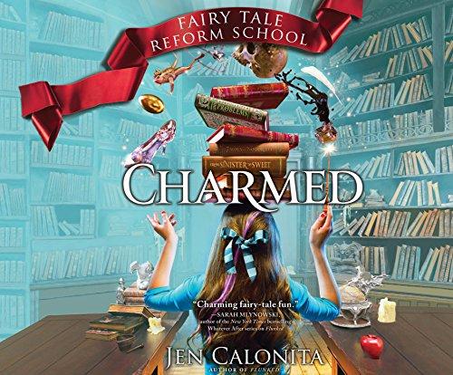 Charmed (Fairy Tale Reform School): Jen Calonita