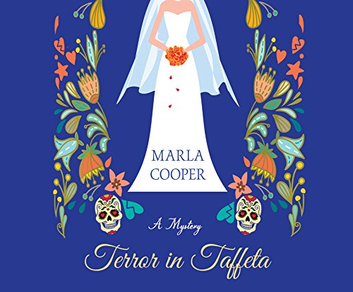 Terror in Taffeta: A Mystery (Compact Disc): Marla Cooper