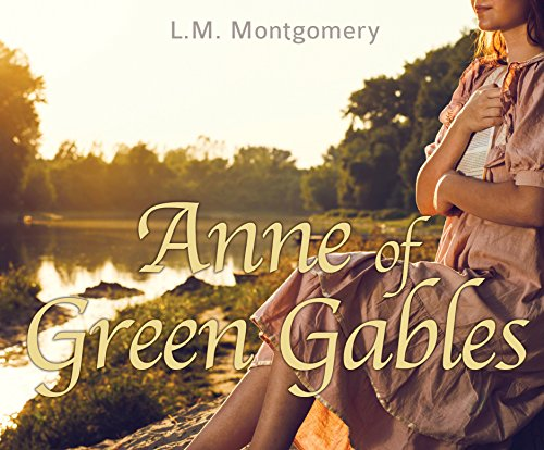 Anne of Green Gables (Compact Disc): L.M. Montgomery