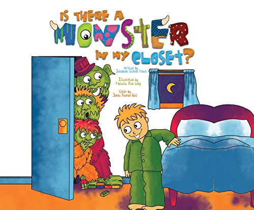 Is There a Monster in My Closet?: Paiva, Johannah Gilman