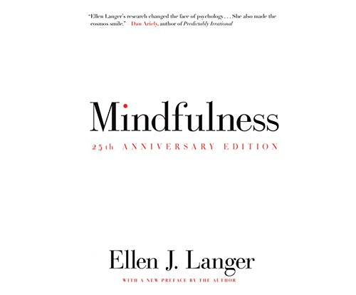 9781520003399: Mindfulness 25th Anniversary Edition
