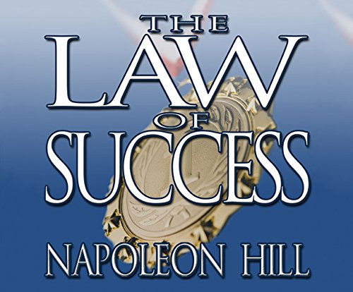 9781520003405: Law of Success, The: From The Master Mind to The Golden Rule ( In Sixteen Lessons)
