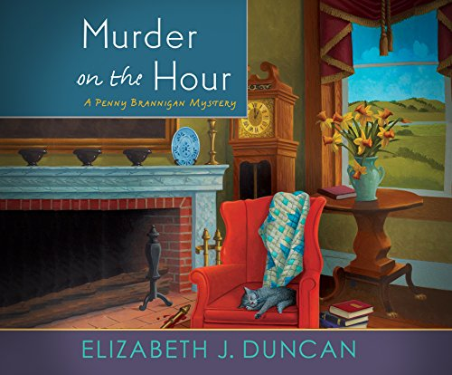 Murder on the Hour: A Penny Brannigan Mystery (Compact Disc): Elizabeth J. Duncan