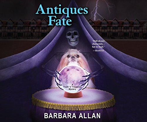 Antiques Fate: A Trash 'n' Treasures Mystery Book (Compact Disc): Barbara Allan