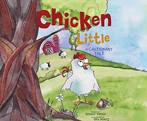 9781520004891: Chicken Little: A Cautionary Tale