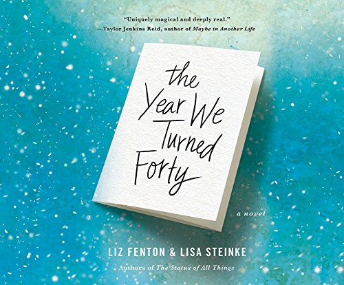 The Year We Turned Forty (MP3 CD): Liz Fenton