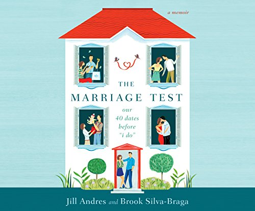"""The Marriage Test: Our 40 Dates Before """"I Do"""" (Compact Disc)"""": Jill Andres"""