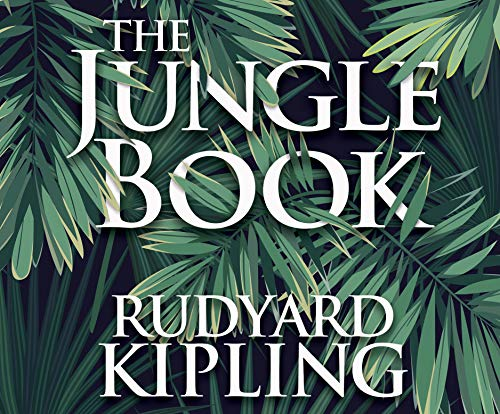The Jungle Book (Compact Disc): Rudyard Kipling