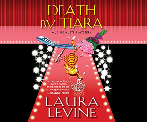 Death by Tiara: A Jane Austen Mystery (Compact Disc): Laura Levine