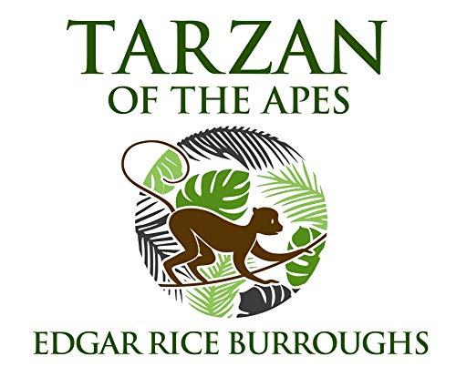 Tarzan of the Apes: Edgar Rice Burroughs